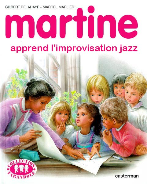 martine apprend l'improvisation jazz