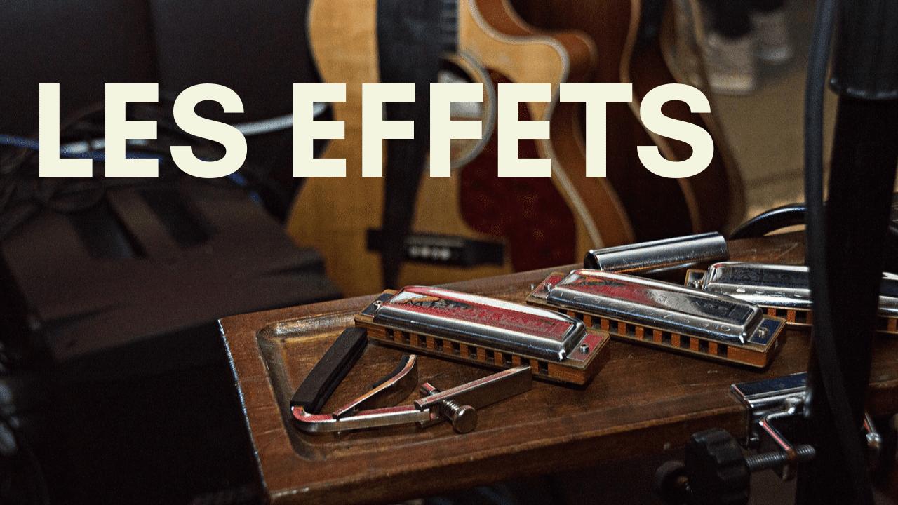 Les 20 effets percutants de l'harmonica